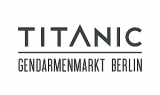 TITANIC Gendarmenmarkt Berlin - Junior Convention Sales Manager